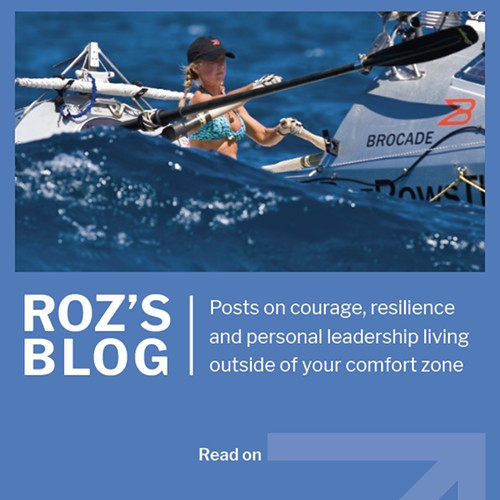 Courage, Resilience and leadership blog by author and speaker Roz Savage