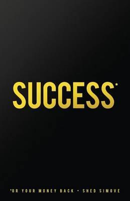 Success... by author Shed Simove