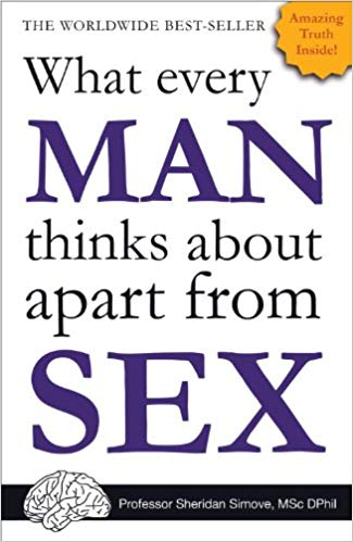 What every man thinks about... by author Shed Simove